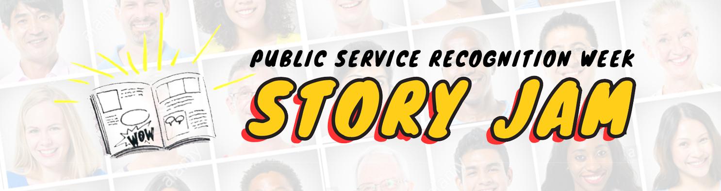 Public Service Recognition Week - Story Jam