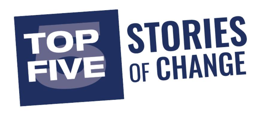 Top Five Stories of Change